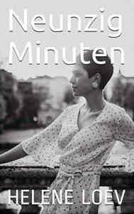 Cover Helene Loev - Neunzig Minuten